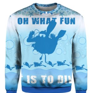 Oh What Fun It Is To Dive 3D Ugly Christmas Sweater Hoodie