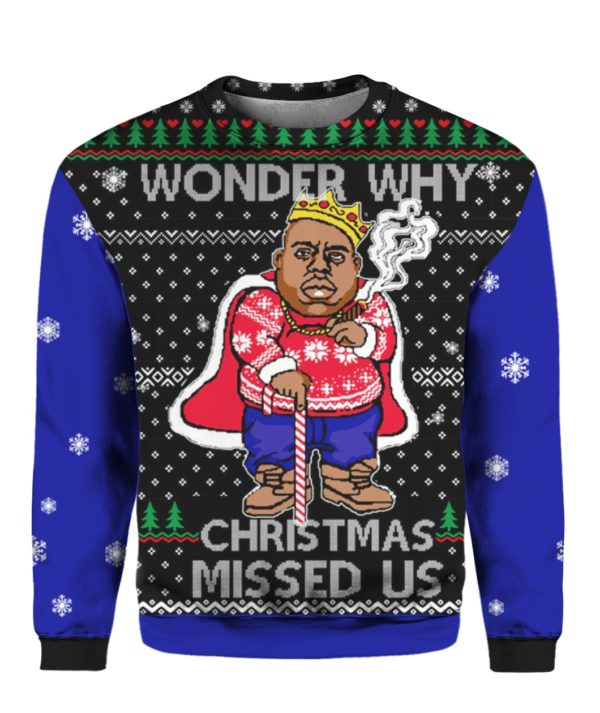 Wonder Why Christmas Missed Us Biggie Smalls Cane 3D Ugly Christmas Sweater
