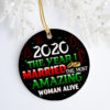 2020 The Year I Married The Most Amazing Woman Alive Decorative Christmas Ornament - Funny Holiday Gift