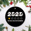 2020 Very Bad Would Not Recommend Christmas Ornament – Funny Holiday Gift