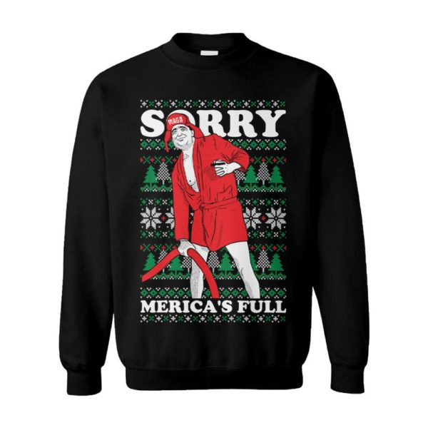 Sorry Merica's Full Trump Vacation Parody Make America Great Again Ugly Christmas Sweater