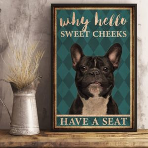 Frenchie Bulldog Why Hello Sweet Cheeks Vintage Poster, Canvas