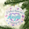 Butterfly I Believe There Are Angel Among Us Ornament - Memorial Gift Flat Circle Ornament Keepsake Ornament