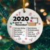 2020 A Year To Remember Circle Ornament Keepsake - Funny 2020 Christmas Ornament