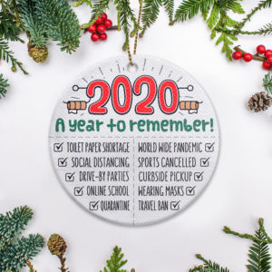 2020 A Year To Remember Christmas Ornament – Funny Holiday Gift