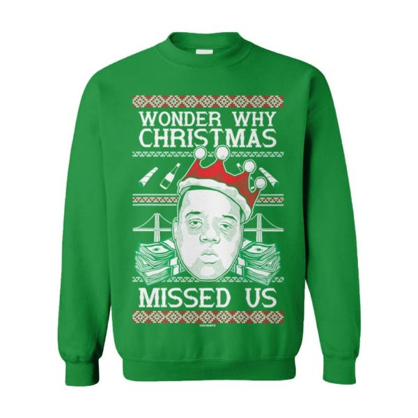 Wonder Why Christmas Missed Us Rap Hip Hop Goat Legend Biggie Smalls Notorious Big Ugly Christmas Sweater