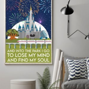 And Into The Park I Go To Lose My Mind And Find My Soul Poster Vintage Poster, Canvas