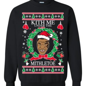 Mike Tyson Kith Me Under The Mithletoe Ugly Christmas Sweater