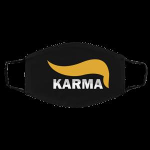Karma Trump Hair Funny Anti Trump Face Mask