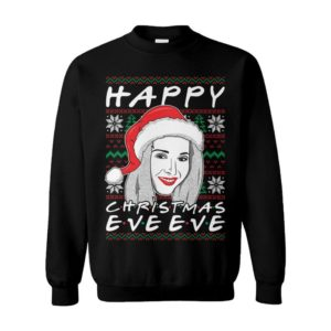 Happy Christmas Eve Eve Best Friends Phoebe Sitcom Tv Show Ugly Christmas Sweater
