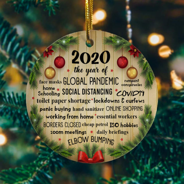 2020 The Year Of Global Pandemic Funny Quarantine Decorative Christmas Ornament - Funny Holiday Gift
