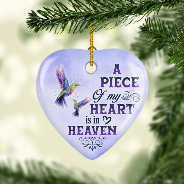 Hummingbird A Piece Of My Heart Is In Heaven Decorative Christmas Ornament - Funny Holiday Gif