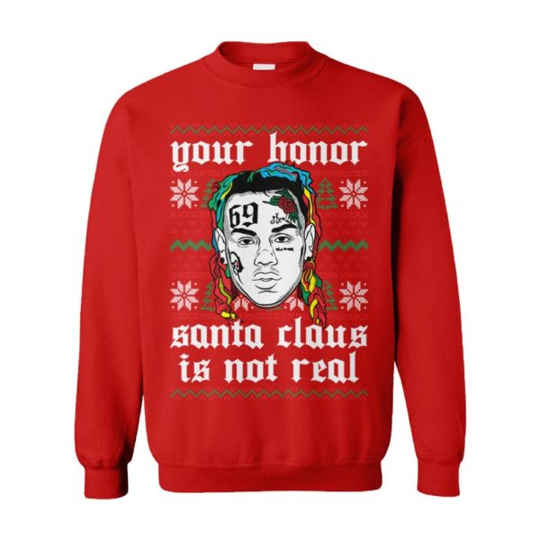 Your Honor Santa Claus Is Not Real Snitch Nine Tekashi 69 Rat Meme Stoopid Ugly Christmas Sweater
