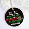 2020 The Year I Married The Most Amazing Man Alive Decorative Christmas Ornament - Funny Holiday Gift