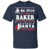 Be Nice To The Baker Santa Is Watching Ugly Christmas Sweater