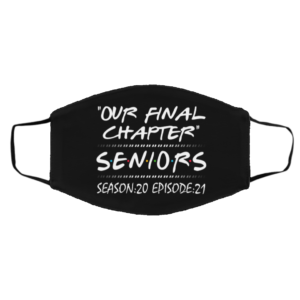 Our Final Chapter Seniors Season 20 Episode 21 Face Mask