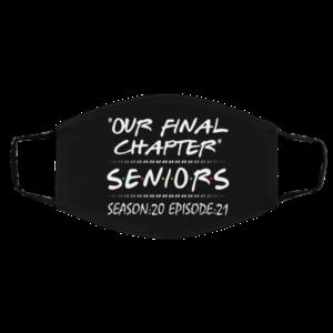 Our Final Chapter Seniors Season 20 Episode 21 Face Mask