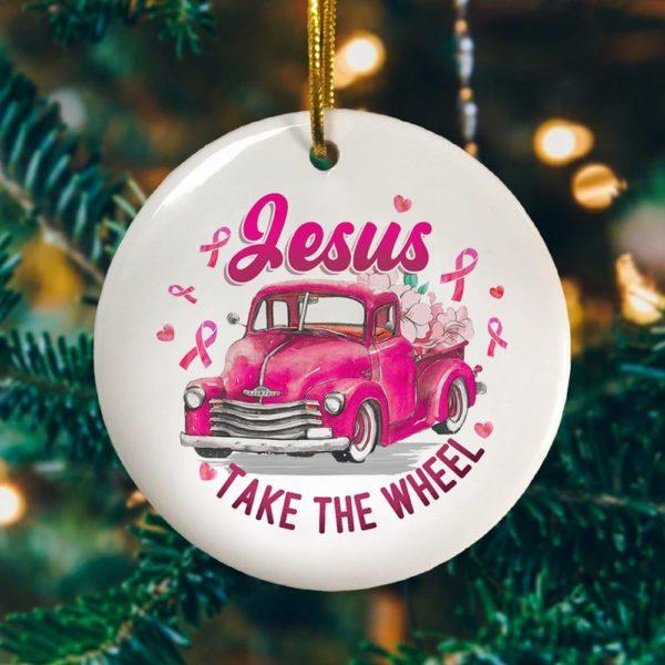 Jesus Take The Wheel Breast Cancer Awareness Keepsake Decorative Ornament - Funny Holiday Gift