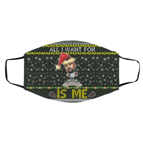 All I Want For Christmas Is Me Kanye West Yeezy Yeezus Ugly Christmas Face Mask