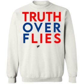 Truth Over Flies Kamala Harris Joe Biden Debate T-Shirt