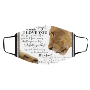 Lion To My Amazing Son Never Forget How Much I Love You Face Mask