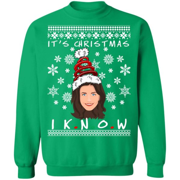 Monica Geller It's Christmas I KNOW Ugly Christmas Sweater