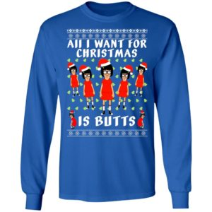 Tina All I Want For Christmas Is Butts Ugly Christmas Sweater