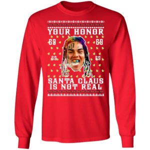 Your Honor Santa Claus Is Not Real Snitch Nine Tekashi 69 Ugly Christmas Sweater