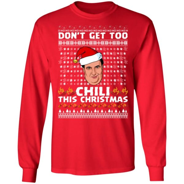 Don't Get Too Chili This Christmas Funny Kevin Malone Ugly Christmas Sweater