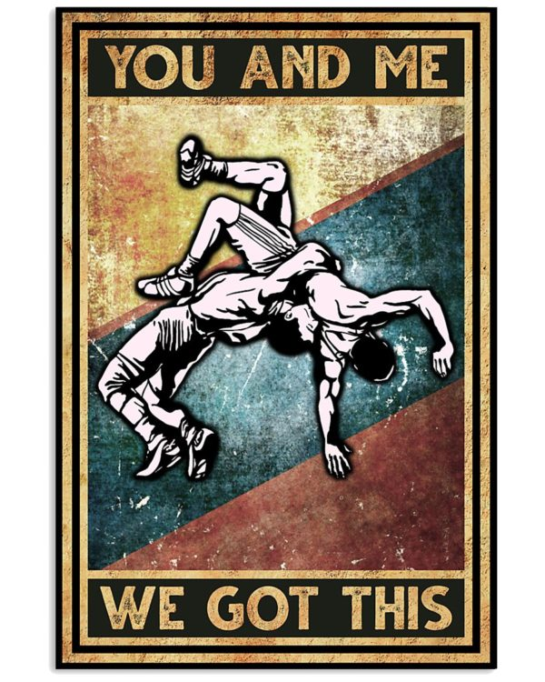 Wrestling You And Me We Got This Vintage Poster, Canvas