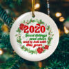 2020 Good Tidings And Cheer And To Hell With This Year Decorative Christmas Ornament - Funny Holiday Gift