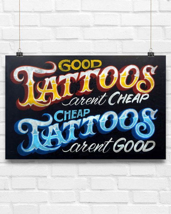Good Tattoos Arent Cheap And Cheap Tattoos Arent Good Poster Vintage Poster, Canvas