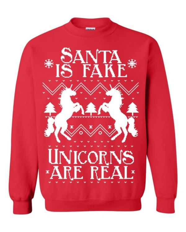 Santa Is Fake Unicorns Are Real Ugly Christmas Sweater