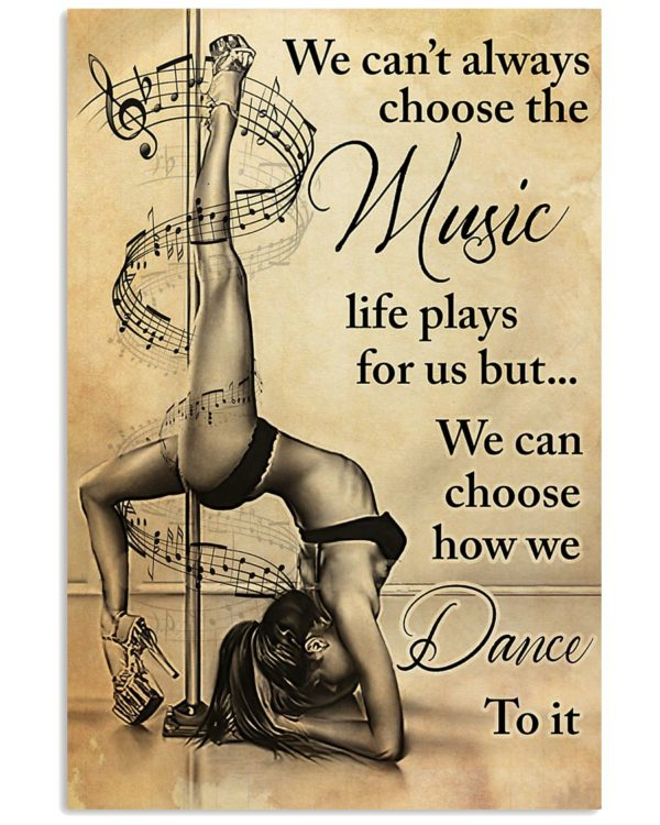 Pole Dance We Cant Always Choose The Music Vintage Poster, Canvas