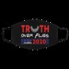 Truth Over Flies Biden Harris Face Mask