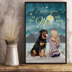 Rottweiler I Love You To The Moon And Back Poster, Canvas