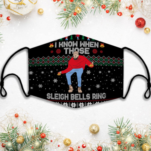 I Know When Those Sleigh Bells Ring Ugly Face Mask