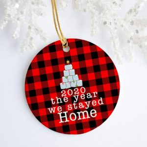 2020 the Year We Stayed Home Quarantine Christmas Ornament