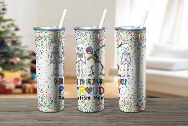 Autism Awareness Mom Yourself Proud Skinny Tumbler