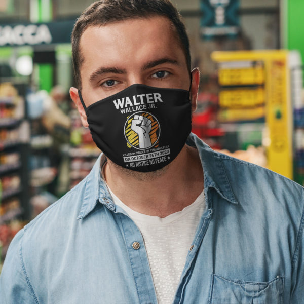 Justice for Walter Wallace No Justice No Peace Face Mask