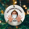 Buddy Elf Social Distancing Is Not My Favorite Christmas Holiday Flat Circle Ornament