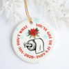 You Don't Know What You've Got Til It's Gone TP Shortage 2020 Quarantine Christmas Pandemic Circle Ornament