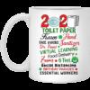 2020 Toilet Paper Karen Hand Face Masks Tanitize Dr Fauci Virtual Learning Ceramic Coffee Mug Travel Mug Water Bottle