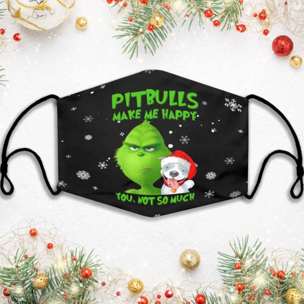 Pitbulls Make Me Happy Grinch Face Mask