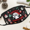 I Believe In Santa Paw Christmas Face Mask