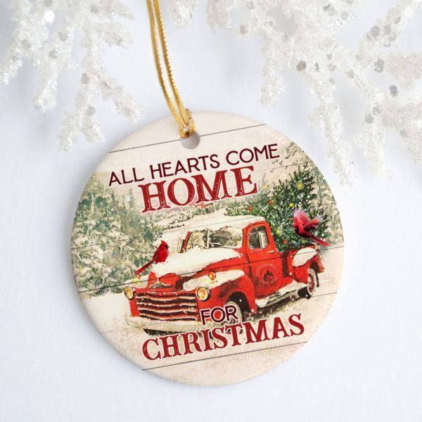 All Hearts Come Home For Christmas Truck Red Birds Christmas Ornament