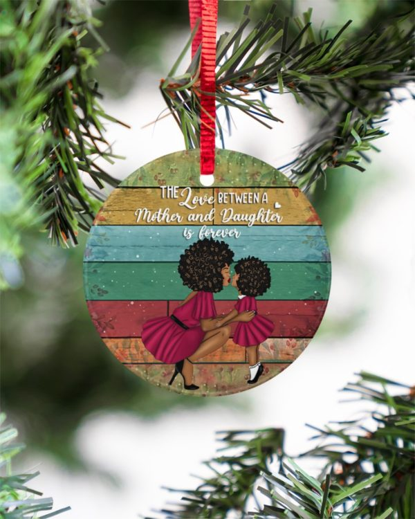 Black Women The Love A Mother And Daughter Is Christmas Ornament