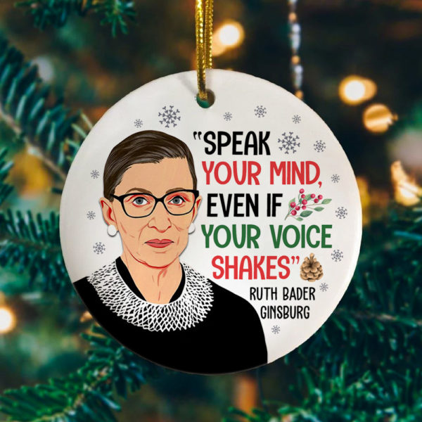 Speak Your Mind Even If Christmas Ornament