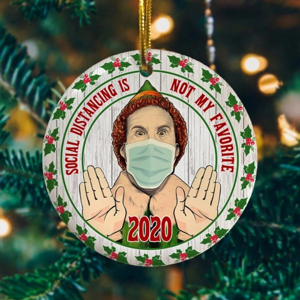 Social Distancing Is Not My Favorite 2020 Funny Elf Wearing Mask Circle Christmas Tree Ornament