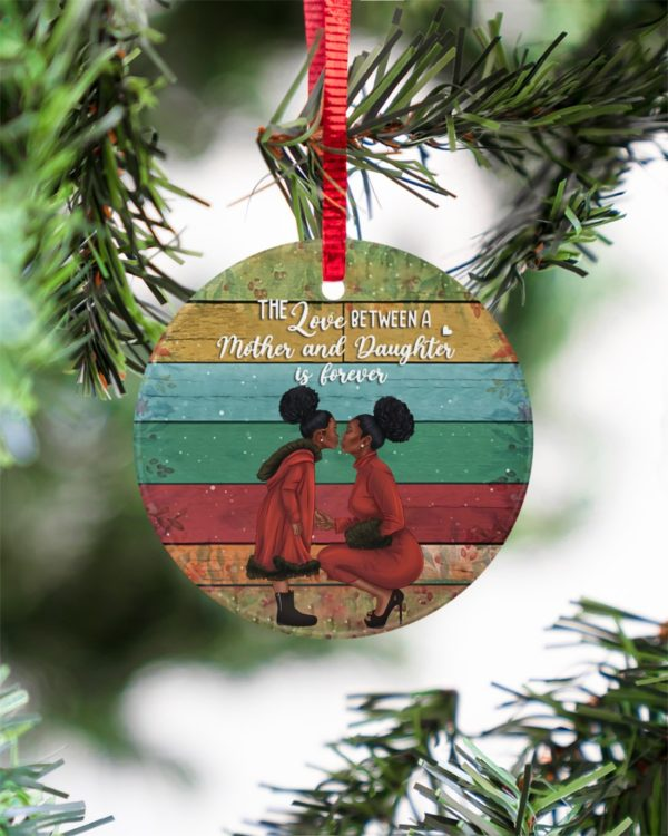 The Love A Mother And Daughter Is Christmas 3 Circle Ornament